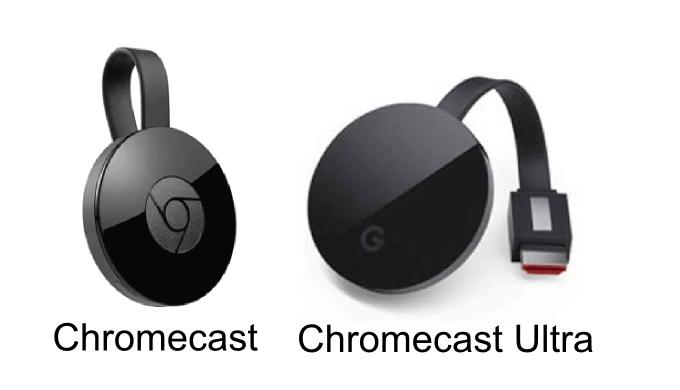 Chromecast ChromecastUltra